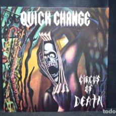 Discos de vinilo: QUICK CHANGE - CIRCUS OF DEATH - LP. Lote 166806242