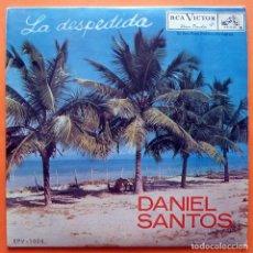 Discos de vinilo: DANIEL SANTOS: DESPEDIDA / MAYORAL / PERDÓN / ESPERANZA INÚTIL - EP - RCA VENEZUELA - 1962. Lote 166807874