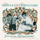 Discos de vinilo: PETER HOWELL & JOHN FERDINANDO - ITHACA, AGINCOURT & OTHER PSYCH-FOLK FAIRY TALES - 2XLP + CD. Lote 166821426