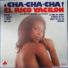 Disques de vinyle: VINILO EL RICO VACILÓN CHA CHA CHA POR NICETO MOLINA Y SU ORQUESTA 1978. Lote 166821944