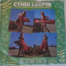 Discos de vinilo: CYNDI LAUPER - GIRLS JUST WANT TO HAVE FUN EDIC. INGLESA PORTRAIT - 1983. Lote 166827554