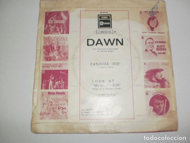 Discos de vinilo: single dawn. candida. look at.. emi 1970 spain (probado y bien) - Foto 2 - 166850894