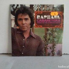 Discos de vinilo: RAPHAEL (CABARETERA) . Lote 166861892