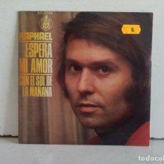Discos de vinilo: RAPHAEL (ESPERA MI AMOR) . Lote 166874628