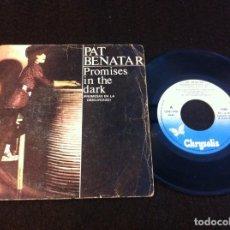 Discos de vinilo: SINGLE. PAT BENATAR. PROMISES IN THE DARK - ELVIS GENIUS. 1981. Lote 166888436