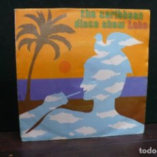 Discos de vinilo: THE CARIBBEAN DISCO SHOW - LOBO / CARIBBEAN MAGIC, MERCURY 1981.. Lote 166891824