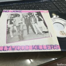 Discos de vinilo: HOLLYWOOD KILLERS SINGLE PROMOCIONAL NO JOKE ESPAÑA 1983. Lote 166896884
