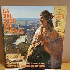 Discos de vinilo: LA DEL SOTO DEL PARRAL / VARIOS ARTISTAS / LP-GATEFOLD-1970/ CON LIBRETO / VINILO DE LUJO. ****/****. Lote 166902700