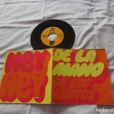 Discos de vinilo: LOS LENTOS 7´SG DE LA MANO + HEY HEY (1969) GRUPO 60´S SEVILLA- EXCELENTE ESTADO. Lote 166907016