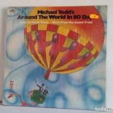 Discos de vinilo: AROUND THE WORLD IN 80 DAYS. Lote 166916936