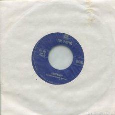 Discos de vinilo: LOS PAYOS / MARIA ISABEL / COMPASION (SINGLE 1969). Lote 166924504