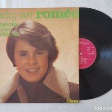 Discos de vinilo: LP / ROMEO / CHANTEZ AVEC ROMEO / CARRERE 1975 EDITADO EN FRANCIA. Lote 166927000