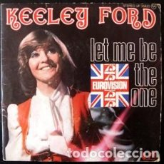 Discos de vinilo: KEELEY FORD; LET ME BE THE ONE + THE FIRST TIME (U.K. 1975) . Lote 166937848