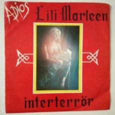 Discos de vinilo: LILI MARLEEN- INTERTERRÖR - SINGLE 1983- VINILO COMO NUEVO.. Lote 166975596