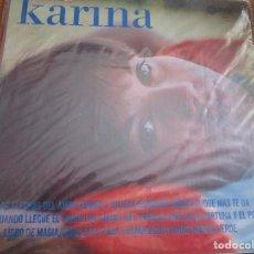 Discos de vinilo: KARINA ( U.S.A. ) LA FIESTA // VIVIRE // ROMEO Y JULIETA // LOS CHICOS DEL PREU // LAS FLECHAS DEL. Lote 166976524