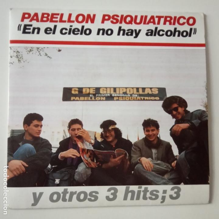 PABELLON PSIQUIATRICO- EN EL CIELO NO HAY ALCOHOL - EP 1988 - COMO NUEVO. (Música - Discos de Vinilo - EPs - Grupos Españoles de los 70 y 80)