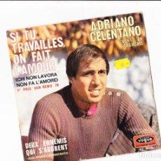 Discos de vinilo: SANREMO 1970 45 GIRI ADRIANO CELENTANO SI TU TRAVAILLES ON FAIT L'AMOUR . Lote 166980356