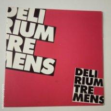 Discos de vinilo: DELIRIUM TREMENS- I HAVE NO MONEY - SINGLE PROMOCIONAL 1990 - COMO NUEVO.. Lote 166980604