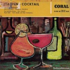 Disques de vinyle: ITALIAN COCKTAIL - VOLARE/SCAPRICCIATIELLO/NON DIMENTICAR/GUAGLIONE. Lote 166989816