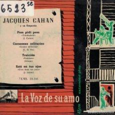 Disques de vinyle: JACQUES CAHAN - POM PIDI POM/CORAZONES SOLITARIOS/TRAICION/ESTA EN TUS OJOS. Lote 166991184