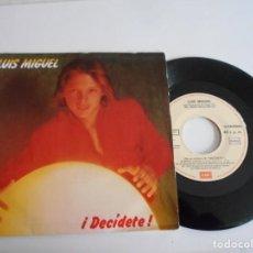 Discos de vinilo: LUIS MIGUEL-SINGLE DECIDETE-PROMO. Lote 167008092