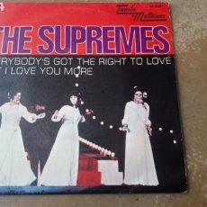 Discos de vinilo: THE SUPREMES ‎– EVERYBODY'S GOT THE RIGHT TO LOVE / BUT I LOVE YOU MORE - SPAIN 1970. Lote 167031338