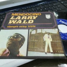 Discos de vinilo: LARRY WALD SINGLE MENDOCINO ESPAÑA 1969 RAREZA. Lote 167039752