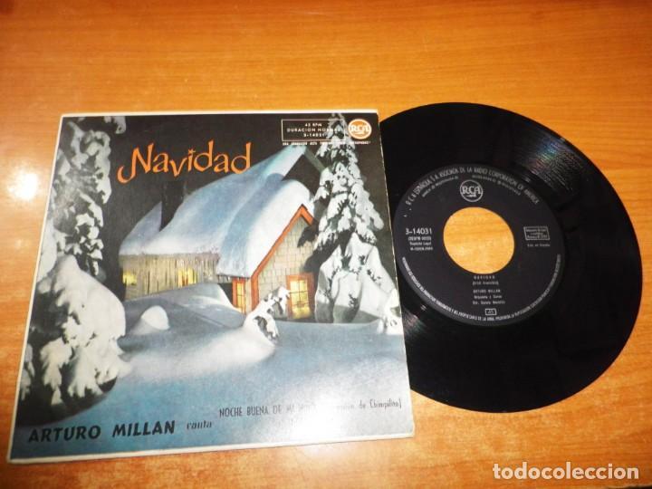 ARTURO MILLAN NAVIDAD / NOCHEBUENA DE MI NIÑO SINGLE VINILO DEL AÑO 1969 ESPAÑA 2 TEMAS (Música - Discos - Singles Vinilo - Otros estilos)