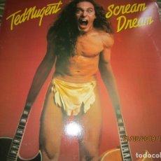Discos de vinilo: TED NUGENT -SCREAM DREAM LP - ORIGINAL U.S.A. - EPIC RECORDS 1980 - CON FUNDA INT. ORIGINAL -. Lote 167061924