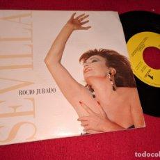 Discos de vinilo: ROCIO JURADO SEVILLA 7'' SINGLE 1991 EPIC PROMO UNA CARA. Lote 167067124