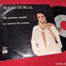 Disques de vinyle: ROCIO DURCAL ME GUSTAS MUCHO/LA MUERTE DEL PALOMO 7'' SINGLE 1979 ARIOLA. Lote 167068296