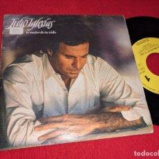 Disques de vinyle: JULIO IGLESIAS LO MEJOR DE TU VIDA 7'' SINGLE 1987 CBS PROMO UNA CARA. Lote 167069040