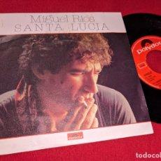 Dischi in vinile: MIGUEL RIOS SANTA LUCIA/EL LABERINTO 7'' SINGLE 1980 POLYDOR. Lote 167069764