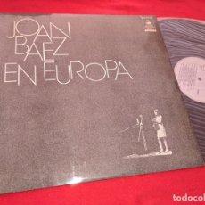 Discos de vinilo: JOAN BAEZ EN EUROPA LP 1972 SPAIN ESPAÑA. Lote 167073664