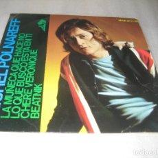 Discos de vinilo: MICHEL POLNAREFF - LA MUÑECA QUE HACE NO - EP 1966. Lote 191216980