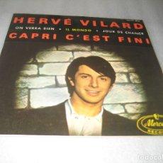 Discos de vinilo: HERVE VILARD - CAPRI C´EST FINI EP 1965. Lote 167098628