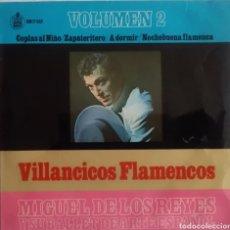 Discos de vinilo: VILLANCICOS FLAMENCOS MIGUEL DE LOS REYES Y SU BALLET DE ARTE ESPAÑOL.. Lote 167130662