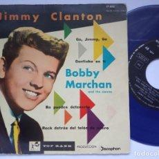 Discos de vinilo: JIMMY CLANTON VES JIMMY VES / CONFIABA + BOBBY MARCHAN NO PUEDES / ROCK DETRAS - EP 1960 - TOP RANK. Lote 167145444