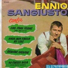 Discos de vinilo: EP DE ENNIO SANGIUSTO MADE IN SPAIN. Lote 167155044