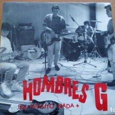 Discos de vinilo: HOMBRES G (UN MINUTO NADA +) SINGLE ESPAÑA 1992 (EP14). Lote 167166872