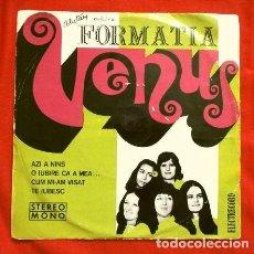Discos de vinilo: FORMATIA VENUS (EP 1974) VENUS ROMANIA ROCK - AZI A NINS (DISCO RARISIMO) BUCARESTI - ROMANIA. Lote 167167000