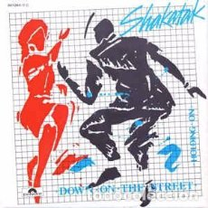 Discos de vinilo: SHAKATAK - DOWN ON THE STREET (7, SINGLE) LABEL:POLYDOR CAT#: 881 064-7 . Lote 167175436