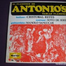 Disques de vinyle: EL FLAMENCO DE ANTONIO'S EP MARFER 1969 MANOLO SANLUCAR - CRISTOBAL REYES - SOTO DE JEREZ. Lote 167220597
