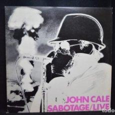 Discos de vinilo: JOHN CALE - SABOTAGE/LIVE - LP. Lote 167251540