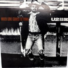Discos de vinilo: SINGLE U2 WITH BB KING - WHEN LOVE COMES TO TOWN - ISLAND RECORDS AÑO 1988. Lote 100633599