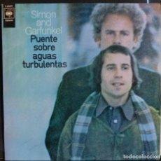 Discos de vinilo: SIMÓN AND GARFUNKEL // PUENTE SOBRE AGUAS TURBULENTAS // 1970 // (VG VG). LP. Lote 167299456