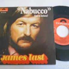 Discos de vinilo: JAMES LAST-SINGLE NABUCCO. Lote 167405788