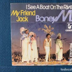 Disques de vinyle: BONEY M. ?– MY FRIEND JACK / I SEE A BOAT ON THE RIVER LABEL: CARRERE ?– 49.621, HANSA ?– 49.621 FO. Lote 167408196