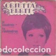 Discos de vinilo: ORIETTA BERTI JE VOUDRAIS / TU REVIENDRAS POLYDOR FRANCE . Lote 167417584