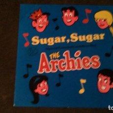 Discos de vinilo: MAXI SINGLE DE THE ARCHIES, SUGAR SUGAR (DOS VERSIONES + SUGAR AND SPICE, 1987). Lote 167429628